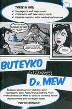 McKeown, P: Buteyko Meets Dr Mew