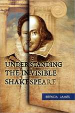 Understanding the Invisible Shakespeare