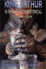 King Arthur in Irish Pseudo-Historical Tradition