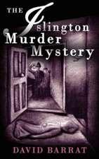 The Islington Murder Mystery