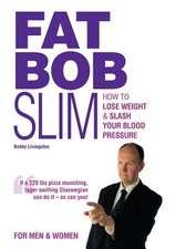 Fat Bob Slim
