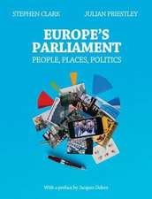 Europe's Parliament: People, Places, Politics