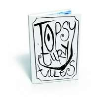 Topsy Turvy Tales