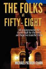 The Folks at Fifty-eight