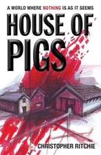 House of Pigs