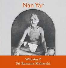 Nan Yar -- Who Am I?