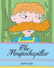 Lees, J:  The Moustachapillar