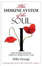 The Immune System of the Soul