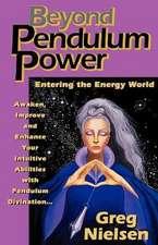 Beyond Pendulum Power