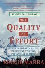 The Quality of Effort:  Integrity in Sport and Life for Student-Athletes, Parents and Coaches