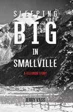 Sleeping Big in Smallville