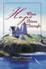 When Hope Shines Through