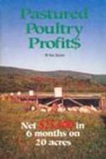 Pastured Poultry Profits:  The Secret Techniques