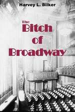 The Bitch of Broadway