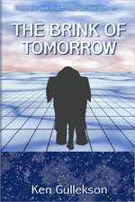 The Brink of Tomorrow:  Committed by the Government Against the People
