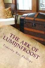 The Ark of Lumijnfroost