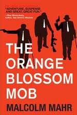 The Orange Blossom Mob