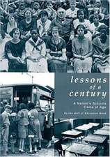Lessons of a Century: A Nation's Schools Come of Age