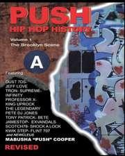 Push Hip Hop History