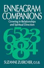 Enneagram Companions:  Growing in Relationships and Spiritual Direction