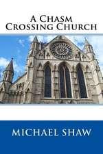 A Chasm Crossing Church
