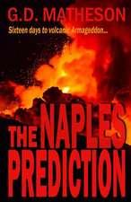 The Naples Prediction