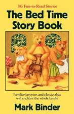 The Bed Time Story Book