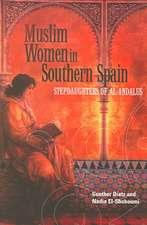 Dietz, G:  Muslim Women in Southern Spain