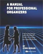 A Manual for Professional Organizers:  An African Saga