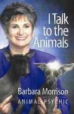 I Talk to the Animals