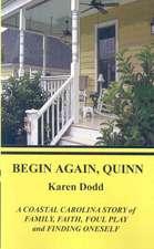 Begin Again. Quinn