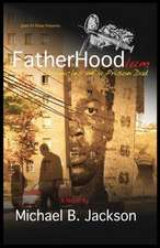 Fatherhoodlum:  Chronicles of a Prison Dad
