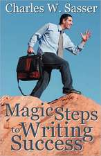 Magic Steps to Writing Success
