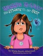Maggie McNair Has Spiders in Her Hair