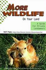 Payne, N:  More Wildlife on Your Land