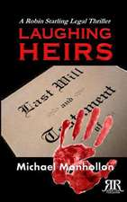 Laughing Heirs:  A Robin Starling Legal Thriller
