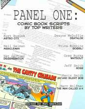 Panel One: Comic Book Scripts By Top Writers