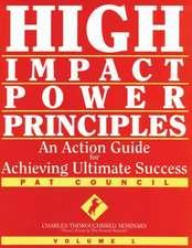 High Impact Power Principles