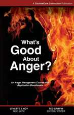 What's Good about Anger?