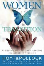Women in Transition - Navigating the Legal and Financial Challenges in Your Life