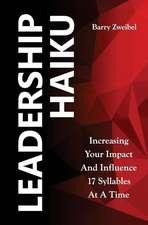 Leadership Haiku