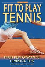Fit to Play Tennis: High Performance Training Tips