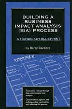 Building a Business Impact Analysis (BIA) Process