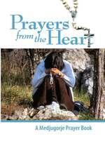 Prayers from the Heart - A Medjugorje Prayerbook