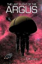 The Last Flight of the Argus:  Stories of Love, Lost and Found