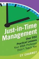 Just-In-Time Management