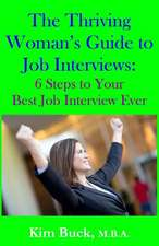 The Thriving Woman's Guide to Job Interviews