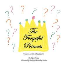 The Forgetful Princess