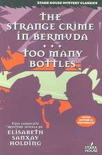 The Strange Crime in Bermuda / Too Many Bottles