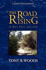 The Road Rising
